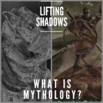 What is Mythology? -Mythology For the New Generation